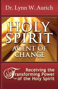 Holy Spirit: Agent of Change