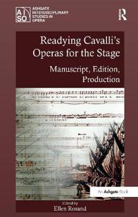 Readying Cavalli's Operas for the Stage