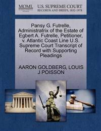 Pansy G. Futrelle, Administratrix of the Estate of Egbert A. Futrelle, Petitioner, V. Atlantic Coast Line U.S. Supreme Court Transcript of Record with Supporting Pleadings