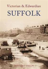 Victorian & Edwardian Suffolk