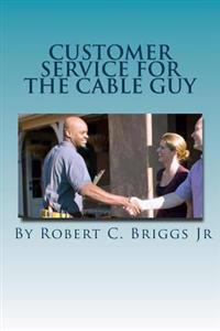Customer Service for the Cable Guy