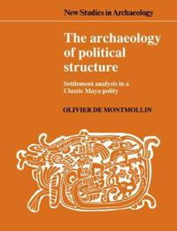 The Archaeology of Political Structure