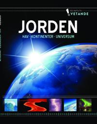 Jorden : Hav, kontinenter, universum
