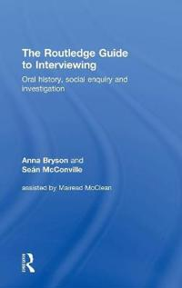 The Routledge Guide to Interviewing
