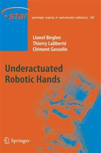 Underactuated Robotic Hands