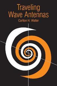 Traveling Wave Antennas