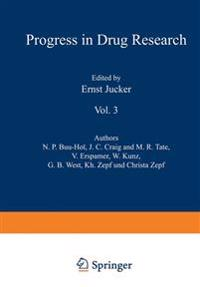 Fortschritte der Arzneimittelforschung / Progress in Drug Research / Progres des Recherches Pharmaceutiques