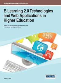 E-Learning 2.0 Technologies and Web Applications in Higher Education
