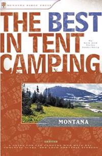 The Best in Tent Camping: Montana