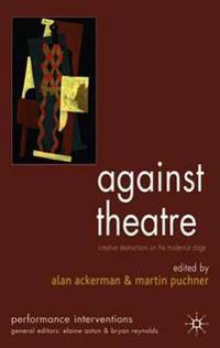 Against Theatre