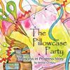 The Pillowcase Party