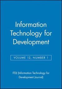 Information Technology for Development, Volume 12, Number 1,