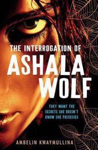 Tribe 1: the interrogation of ashala wolf