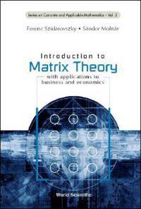Introduction to Matrix Theory