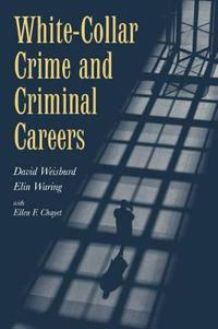 White-Collar Crime and Criminal Careers