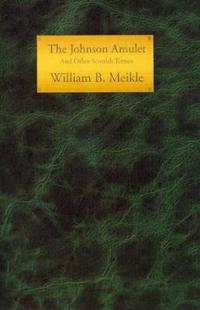 The Johnson Amulet and Other Scottish Terrors