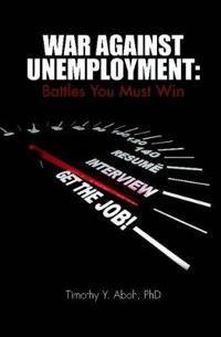 War Against Unemployment: Battles You Must Win