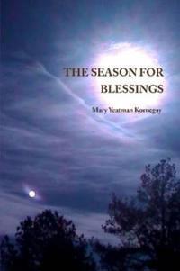 The Season For Blessings