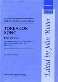 Toreador Song (from Carmen)