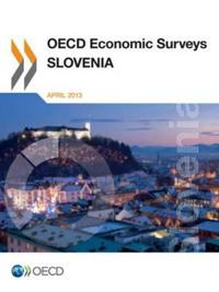 OECD Economic Surveys - Slovenia 2013