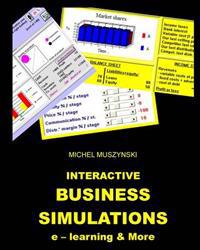 Interactive Business Simulations E-Learning and More