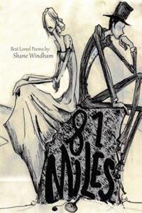 81 Miles: Best Loved Poems