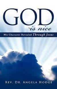 God Is Nice