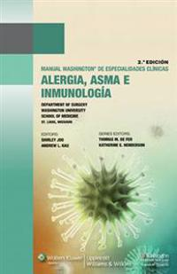 Manual Washington de especialidades clinicas alergia, asma e inmunolog / The Washington Manual Allergy, Asthma and Immunology