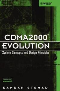 Cdma2000 Evolution: System Concepts and Design Principles