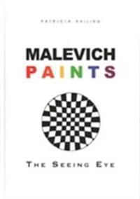 Malevich Paints: The Seeing Eye