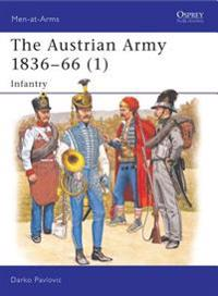 The Austrian Army 1836-66 (1) Infantry