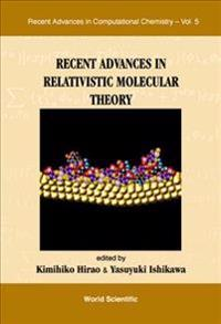 Recent Advances in Relativistic Molecular Theory