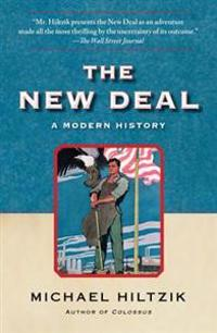 The New Deal: A Modern History