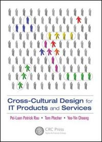 Cross-Cultural Design for IT Products and Services