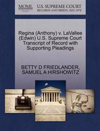 Regina (Anthony) V. Lavallee (Edwin) U.S. Supreme Court Transcript of Record with Supporting Pleadings