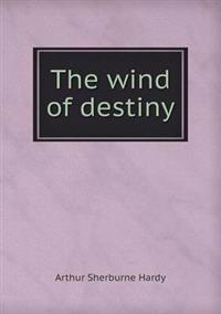 The Wind of Destiny