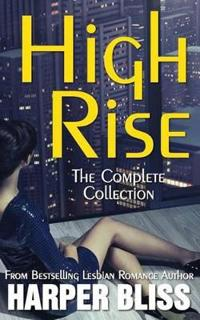 High Rise (the Complete Collection)