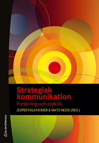 Strategisk kommunikation - Forskning och praktik