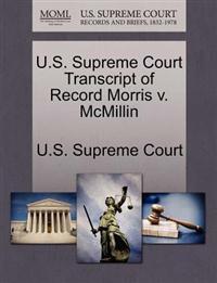 U.S. Supreme Court Transcript of Record Morris V. McMillin
