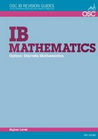 IB Mathematics - Discrete Mathematics Higher Level