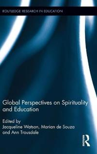 Global Perspectives on Spirituality in Education
