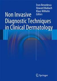 Non Invasive Diagnostic Techniques in Clinical Dermatology