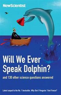 Will We Ever Speak Dolphin?