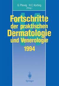Fortschritte Der Praktischen Dermatologie Und Venerologie: Vorträge Und Dia-Klinik Der XIV. Fortbildungswoche Der Dermatologischen Klinik Und Poliklin