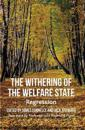 The Withering of the Welfare State