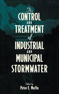 The Control and Treatment of Industrial and Municipal Stormwater
