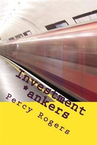 Investment *ankers: Volume One
