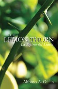 The Lemon Thorn: La Espina del Limon