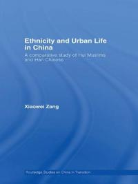 Ethnicity and Urban Life in China