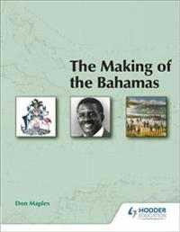The Making of the Bahamas